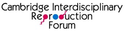 Cambridge Interdisciplinary Reproduction Forum logo